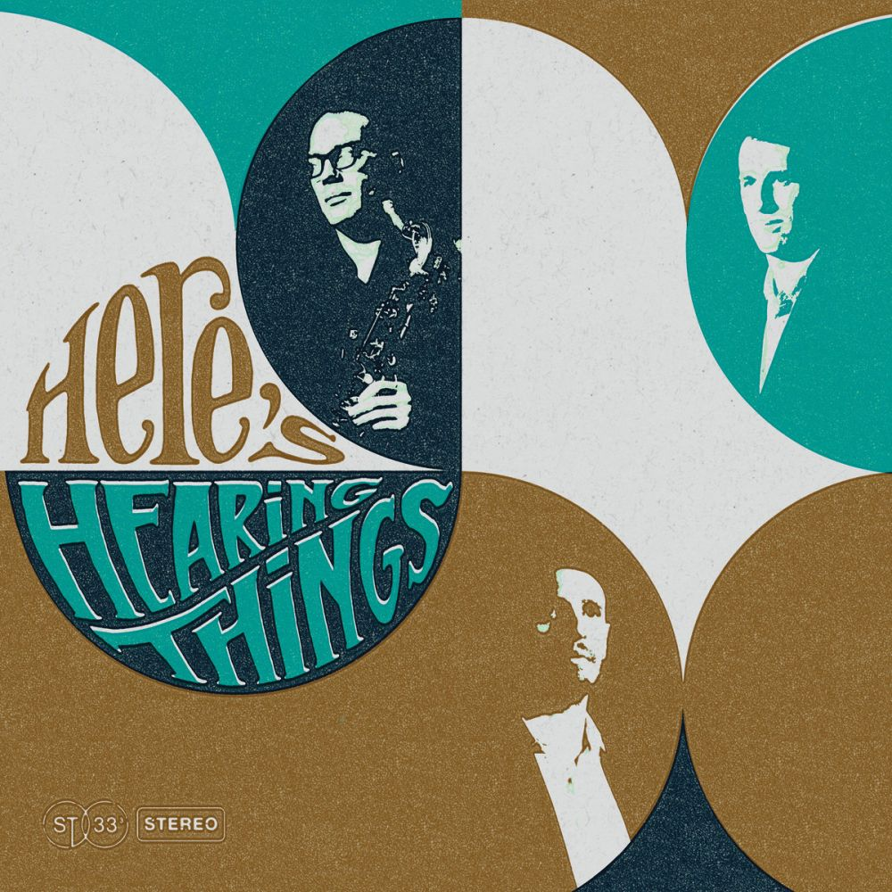 Hearing Things - Here's Hearing Things
