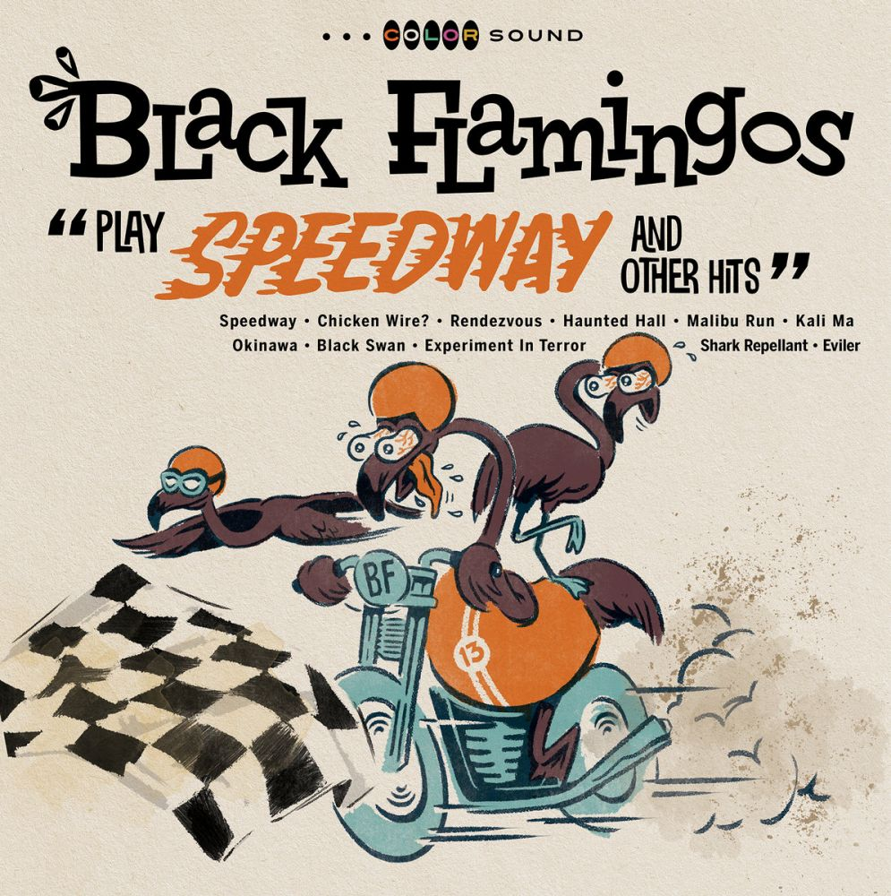 The Black Flamingos - Play Speedway and Other Hits