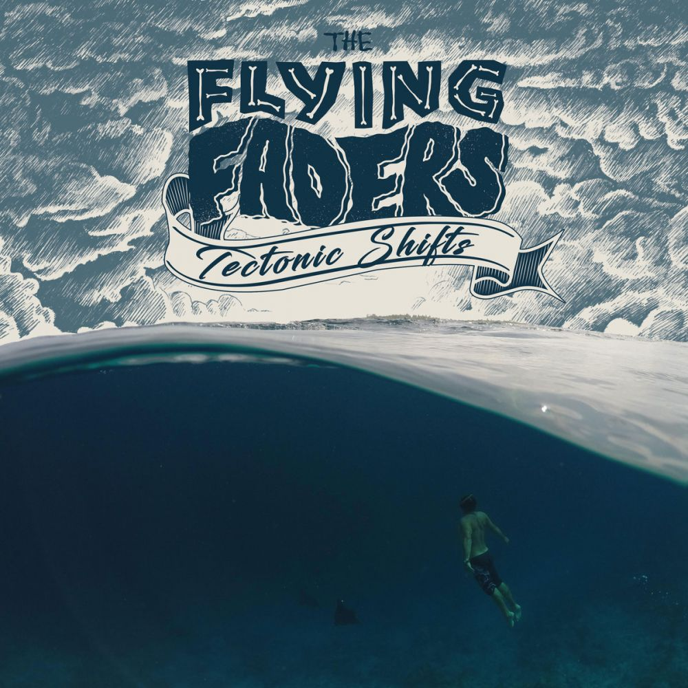 The Flying Faders - Tectonic Shift