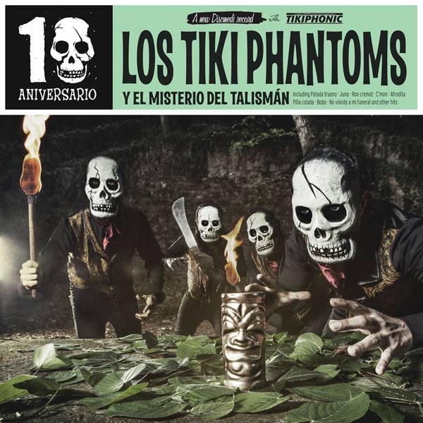 Los Tiki Phantoms - Y El Misterio del Talisman