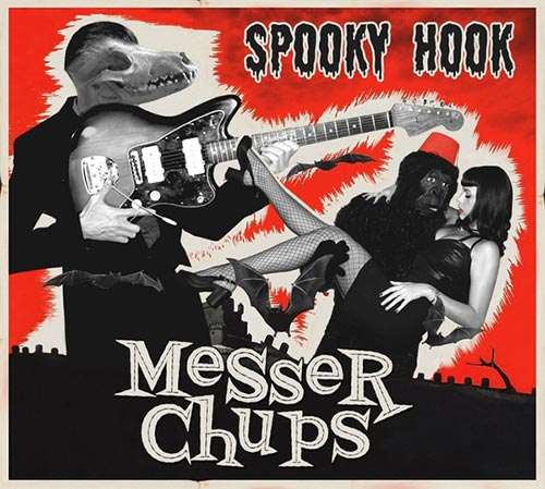 The Messer Chups - Spooky Hook