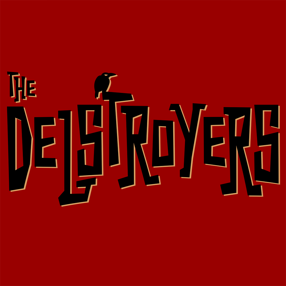 The Delstroyers - Here Come the Delstroyers EP
