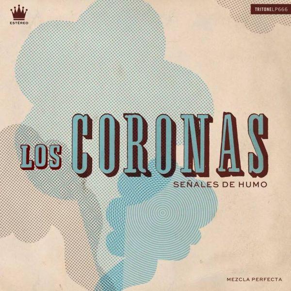 Los Coronas - Senales de Humo