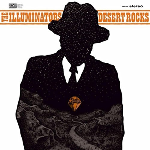 The Illuminators - Desert Rocks