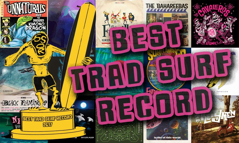 Gremmy Awards 2017: Best Trad Surf Record