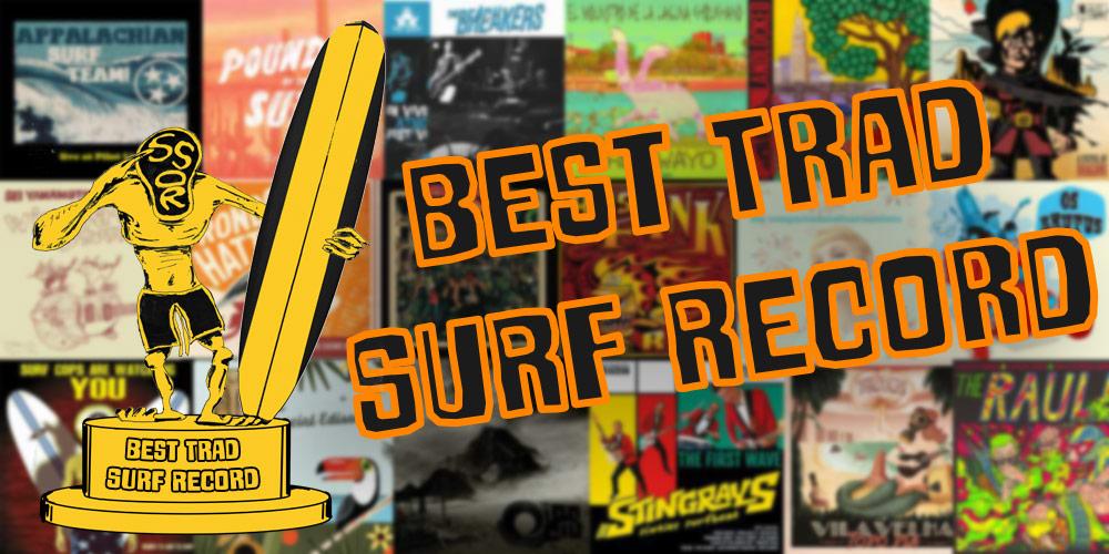 Gremmy Awards 2015: Best Trad Surf Record