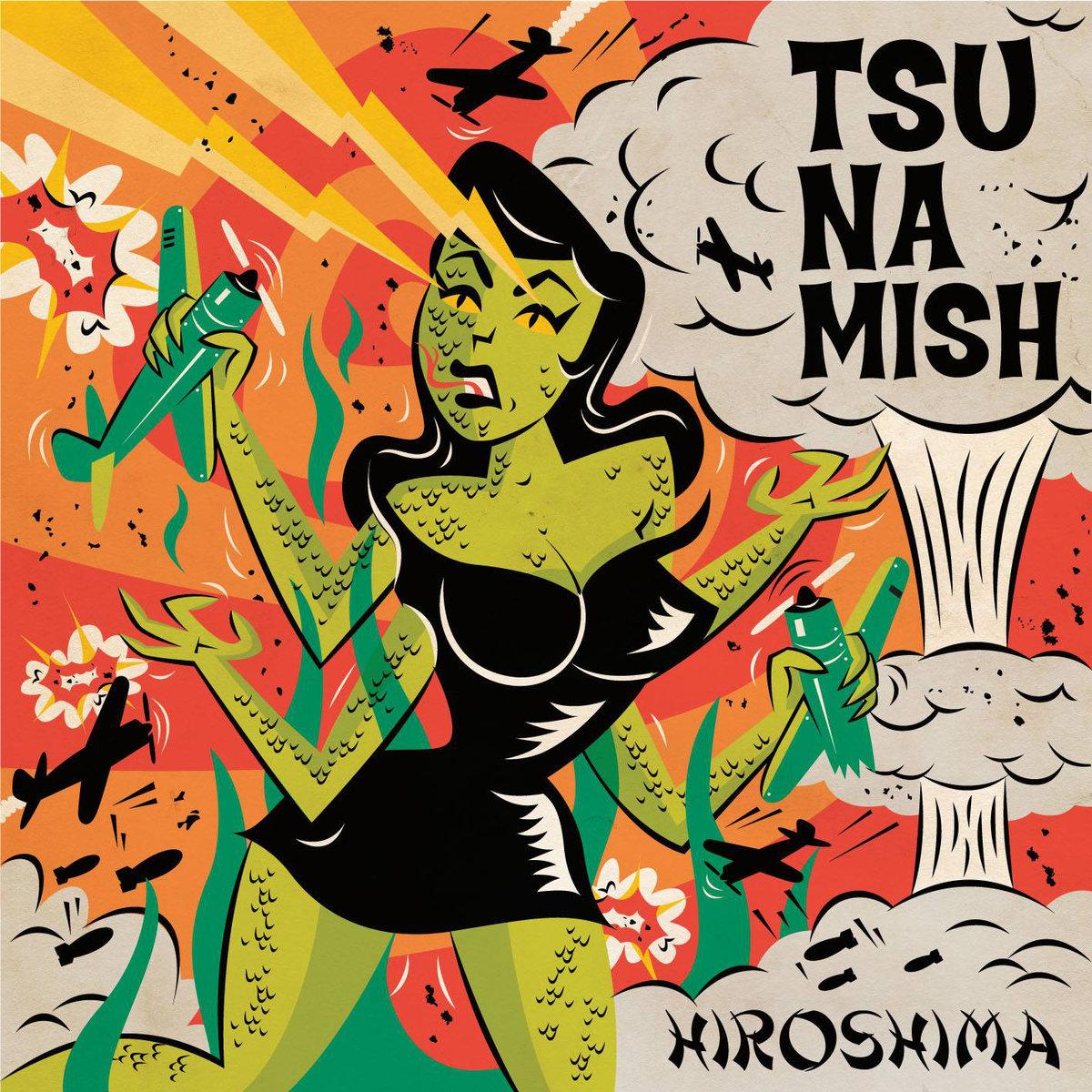 Tsunamish - Hiroshima EP