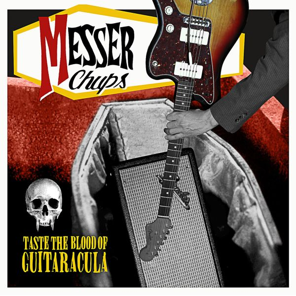 Messer Chups - Taste the Blood of Guitaracula
