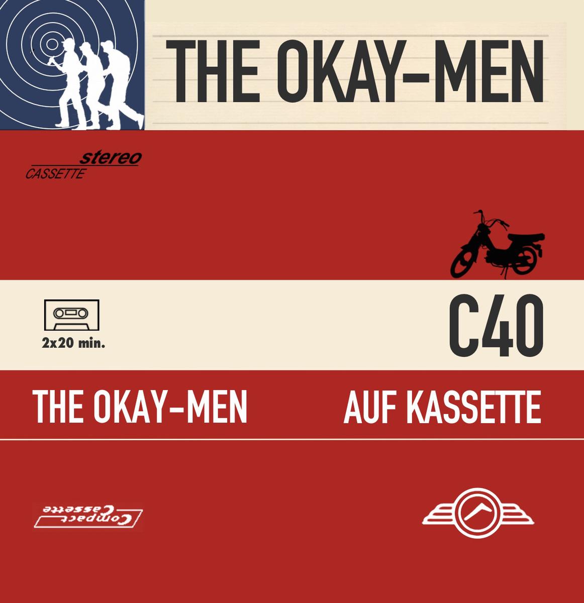 The Okay-Men - Auf Kassette