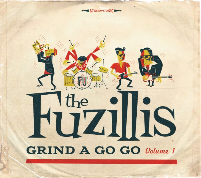 The Fuzillis - Grind A Go-Go Vol. 1