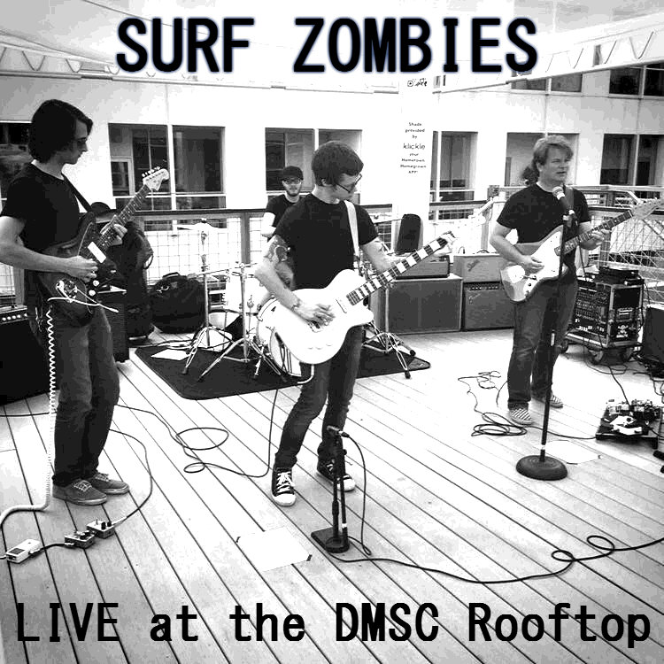 Surf Zombies - LIVE at the DMSC Rooftop