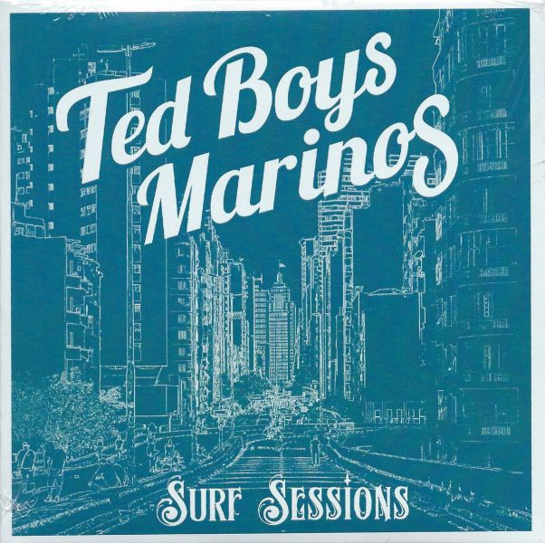 Ted Boys Marinos - Surf Sessions