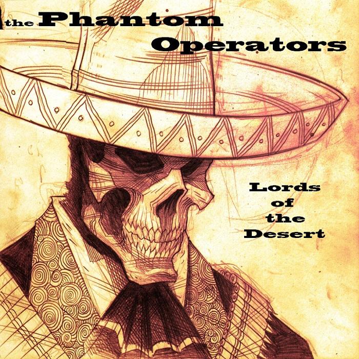 The Phantom Operators - Lords of the Desert