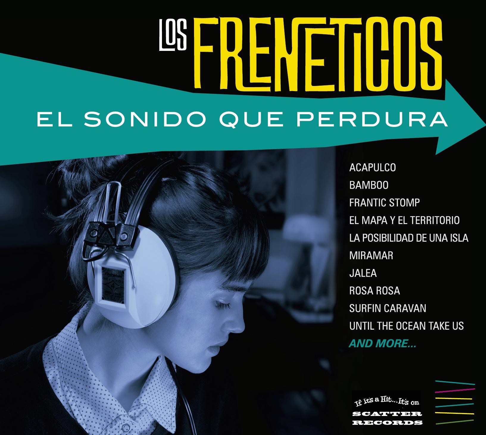 Los Freneticos - El Sonido Que Perdura