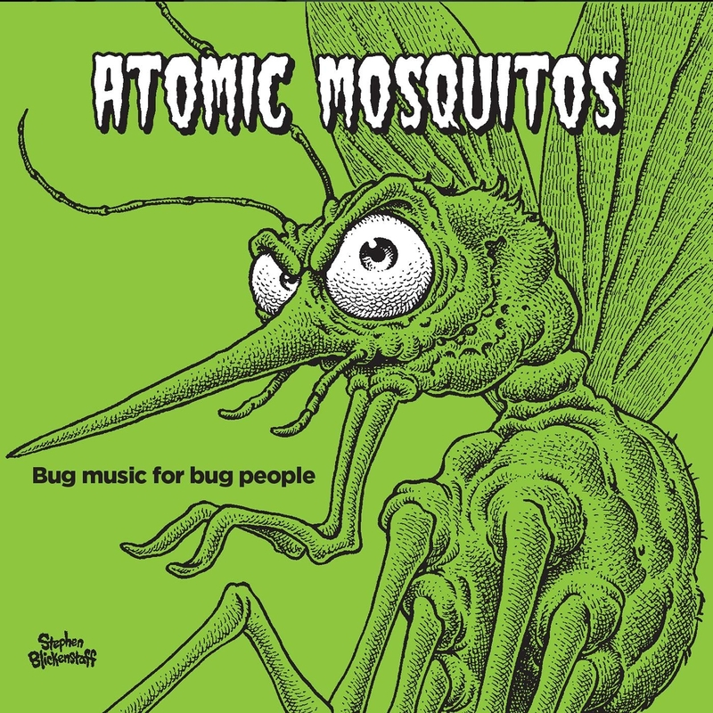 Atomic Mosquitos - Bug Music for Bug People