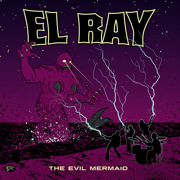 El Ray - Evil Mermaid