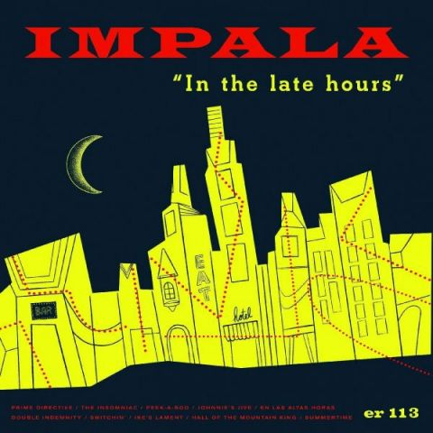 Impala - In the Late Hours