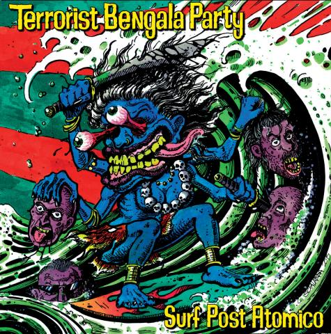 Terrorist Bengala Party - Surf Post Atomico