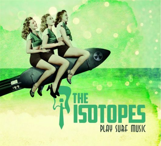The Isotopes - Play Surf Music