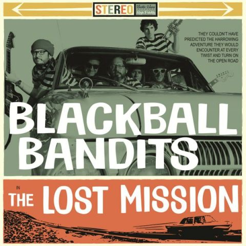 Blackball Bandits - The Lost Mission
