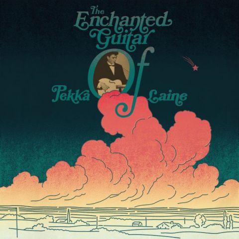 Pekka Laine - The Enchanted Guitar of Pekka Laine