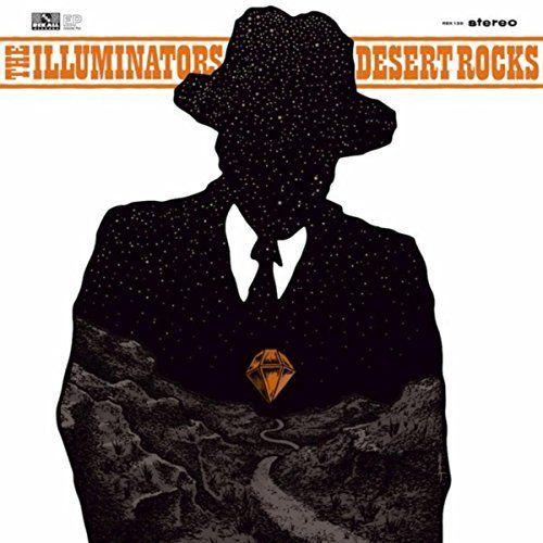 The Illuminators - Desert Rocks EP