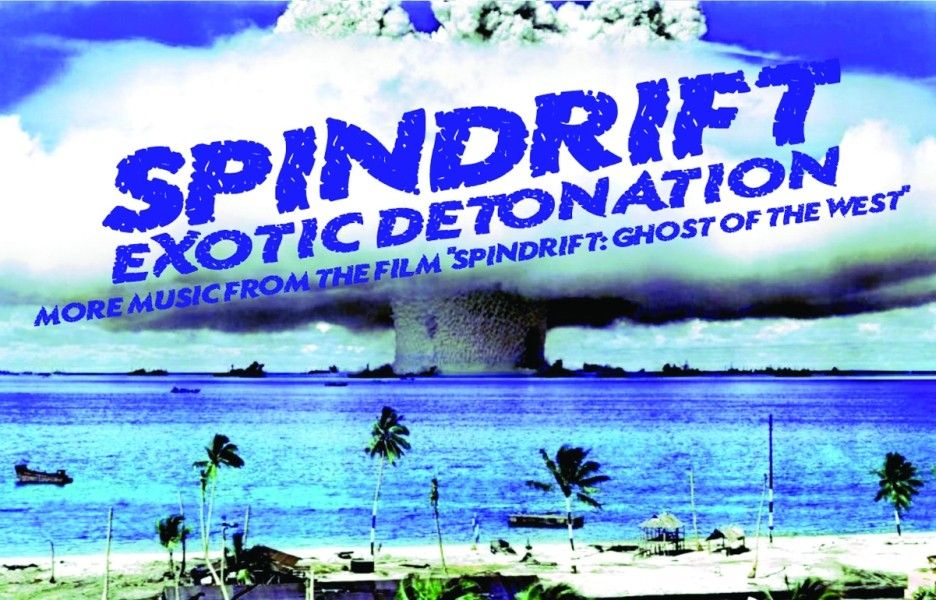 Spindrift - Exotic Detonation