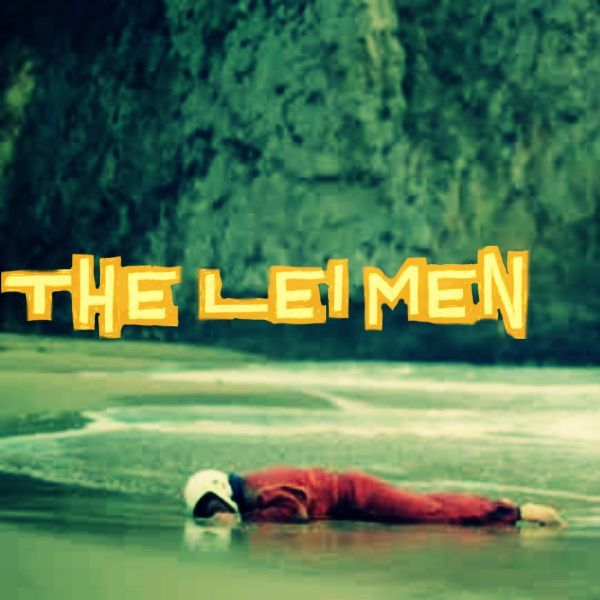 The Lei Men - Beach Face EP