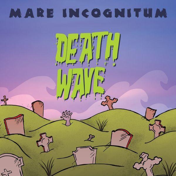Death Wave - Mare Incognitum