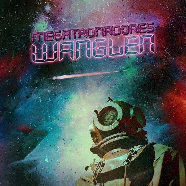 Megatronadores - Wanglen