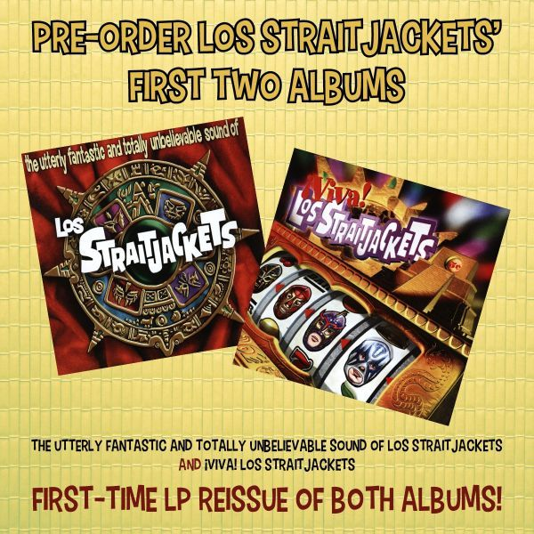 Los Straitjackets first two albums