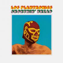Los Plantronics - Shortnin Bread
