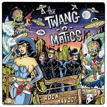 The Twang-o-Matics - Rock Havoc