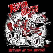 Aloha Sluts - Return of the Sluts 7""