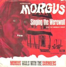 The Mystery of Morgus with the Daringers - Morgus Creep