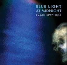 Susan Surftone - Blue Light at Midnight