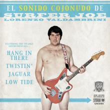 Surfer Joe - El Sonido Cojonudo De Surfer Joe