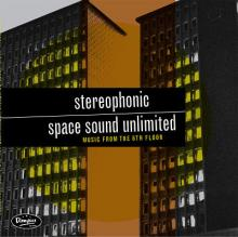 Stereophonic Space Sound Unlimited - Music from the 6th Floor