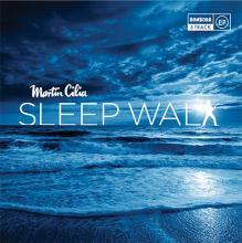 Martin Cilia - Sleepwalk