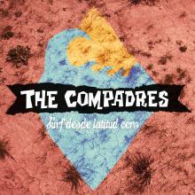 The Compadres -  Surf desde Latitud Cero