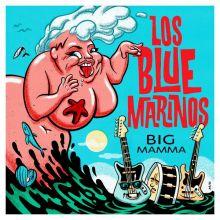 Los Blue Marinos - Big Mamma EP