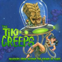 Tiki Creeps - Invaders From Beyond The Sound Of Surf