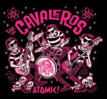 The Cavaleros - Atomic! The Album