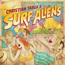 Christian Targa & Surf Aliens - Self-Titled EP