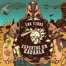 Los Tiros - Expertos En Cagarla