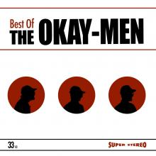 The Okay-Men - Best Of