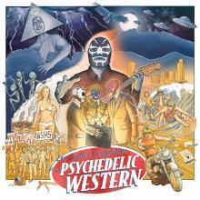 Los Surfer Compadres - Los Surfer Compadres in a Psychedelic Western