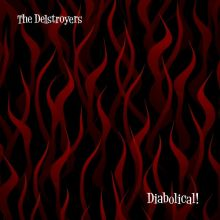 The Delstroyers - Diabolical!