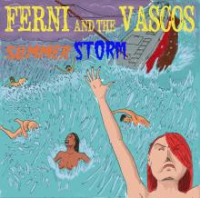 Ferni and the Vascos - Summer Storm EP