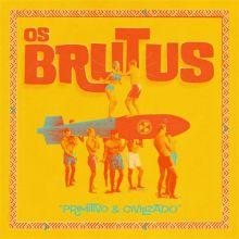 Os Brutus - Primitivo & Civilizado
